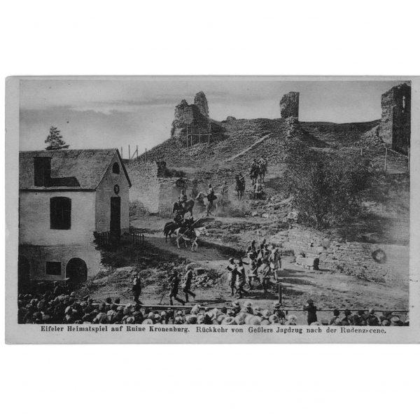 Tellspiele in Kronenburg - Postkarte von 1921. Links das Tellhaus, dass ein heute Teil des Burghaus ist